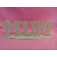 4mm Thick MDF Freestanding MUM Plaque